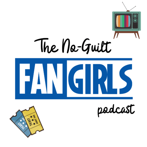 no-guilt fangirls podcast cover art