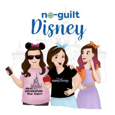 To All Who Come To Our Happy Place… Welcome to the No-Guilt Disney Podcast