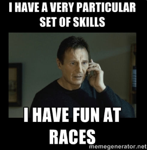 I have a particular set of skills runDisney meme from movie Taken with Liam Neeson