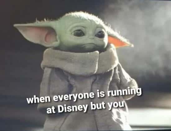 Baby Yoda sad runDisney meme