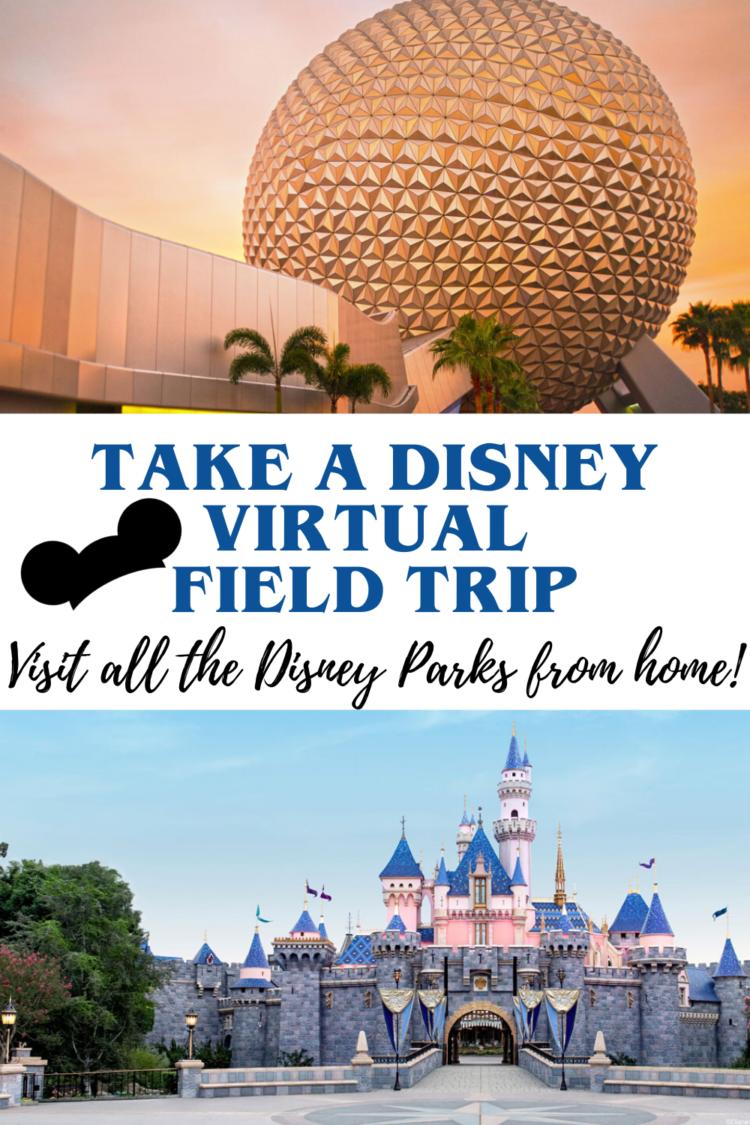Disney virtual field trips to Disneyland and Walt Disney World