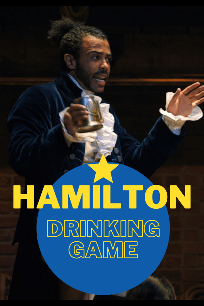 The Ultimate Hamilton Drinking Game