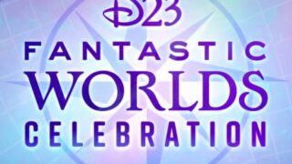 D23 Announces Fantastic Worlds Celebration