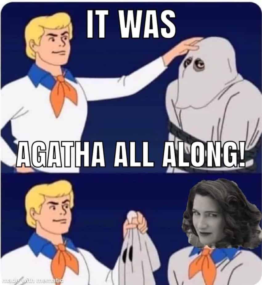 agatha all along scooby meme